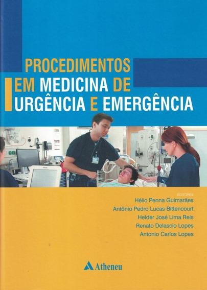 Procedimentos Em Medicina De Urgencia E Emergencia