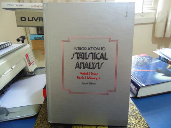 Introduction To Statistical Analysis - Wilfrid J. Dixon/fran