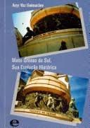 Mato Grosso Do Sul, Sua Evoluçao Histori Acyr Vaz Guimares