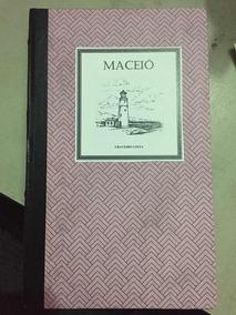 Maceió - Craveiro Costa, 2º Edição 1981 - Raro