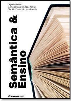 Livro Semântica E Ensino. Editora Crv, Ano 2015. Novo.
