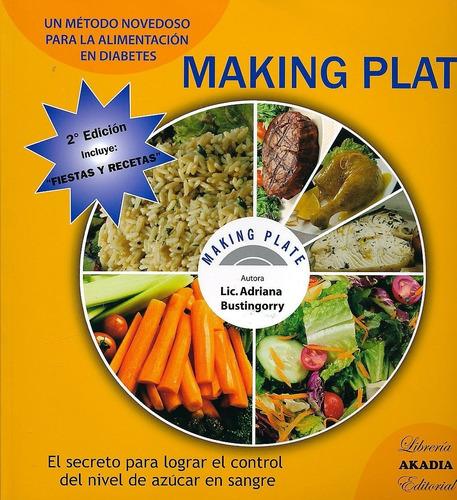 Bustingorry Making Plate Alimentación En Diabetes Nuevo C/mp