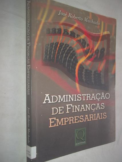 * Administração Finanças Empresariais - Jose Roberto Machado