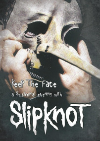 Dvd Slipknot Keep The Face (stone Sour/system) [nac-lac]