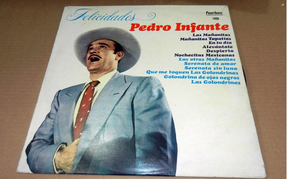 Pedro Infante - Felicidades Lp 1968