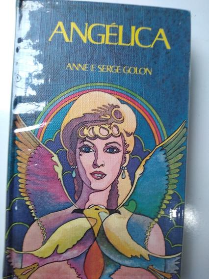 Livro - Angélica - Anne E Serge Golon