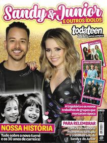 Revista Todateen Ídolos Para Sempre 1 - Sandy E Junior E...