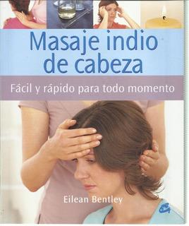 Masaje Indio De Cabeza-medicina Ayurvedica 6 Cuotas