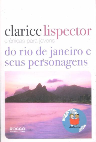 Crônicas Para Jovens Do Rio De Janeiro E Seus Personagens