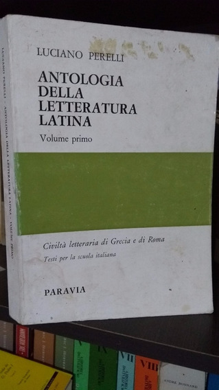 Antologia Della Litteratura Latina - Luciano Perelli