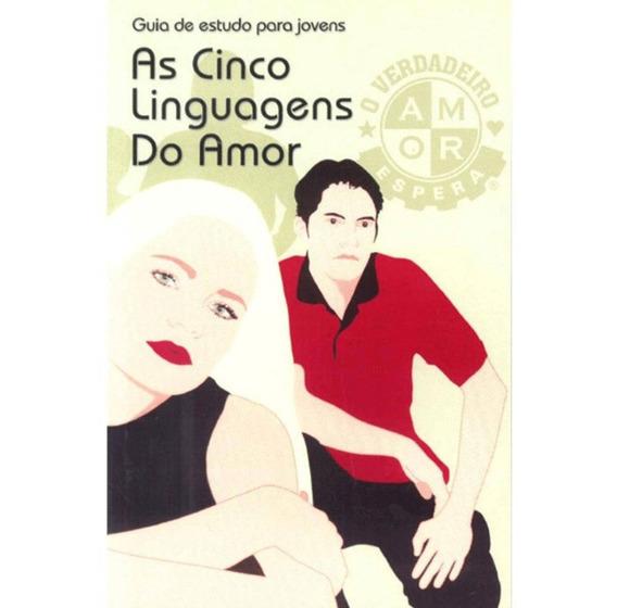 As Cinco Linguagens Do Amor Guia De Estudos Para Jovens