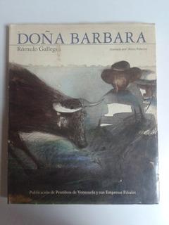 Libro Doña Barbara. Rómulo Gallegos.