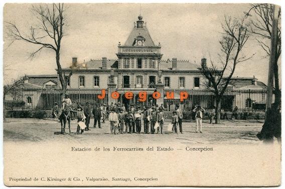 Postal Estacion Ferrocarriles Del Estado Concepcion Chile