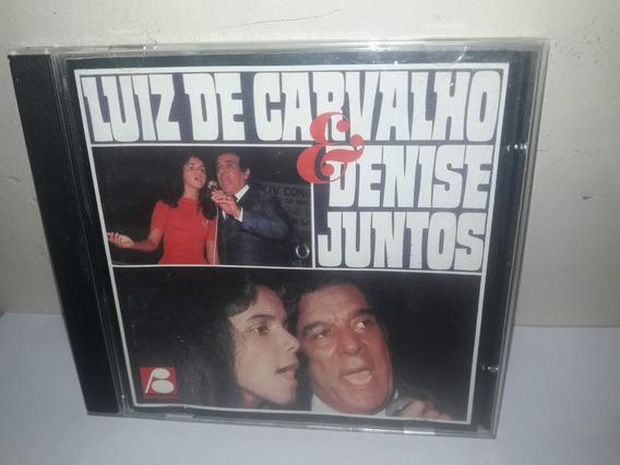 Cd Luiz De Carvalho E Denise Juntos Vo.1 Semi Novo