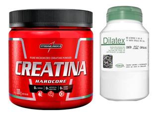 Creatina 300g - Integral Medica + Dilatex 152 Cáps