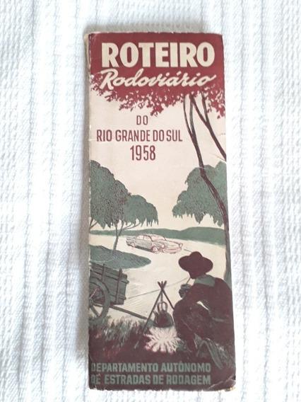 Antigo E Raro Roteiro Rodoviário Do Rio Grande Do Sul 1958