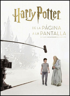 Harry Potter - De La Pagina A La Pantalla - Varios Autores