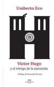 Víctor Hugo Y El Vértigo De La Narración, Eco, Confluencia