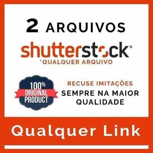 2 Shutterstock Imagens / Vetores - Resolução Alta