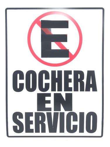 Imagen 1 de 1 de Letrero No Estacionarse Cochera En Servicio 40x30