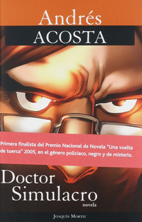 Andrés Acosta : Doctor Simulacro - Seminuevo
