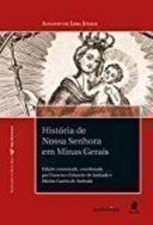 Histórias De Nossa Senhora Em Minas Gerais