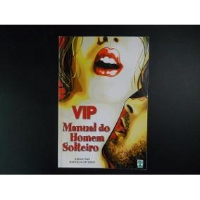 Vip, Manual Do Homem Solteiro Raro, Gisela/catun