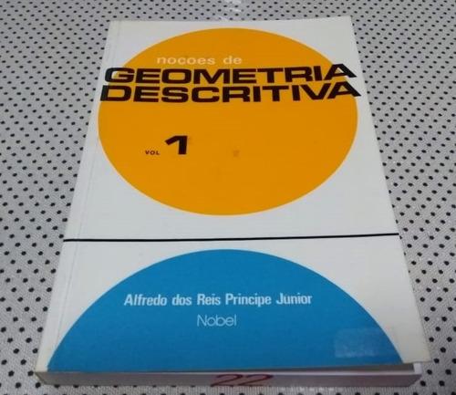 Livro Geometria Descritiva - Noções De Geometria Descritiva
