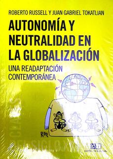 Autonomia Y Neutralidad En La Globalizacion Una Readaptacion