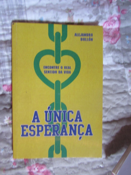 A Última Esperança - Alejandro Bullón