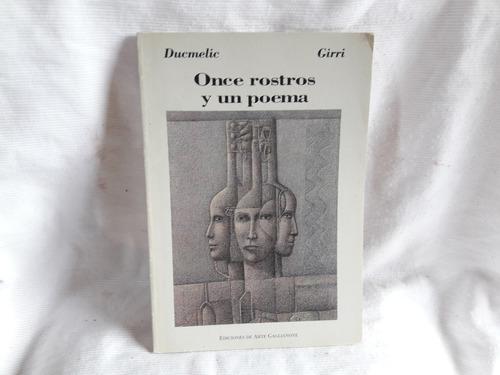 Imagen 1 de 5 de Once Rostros Y Un Poema Ducmelic Girri Arte Gaglianone