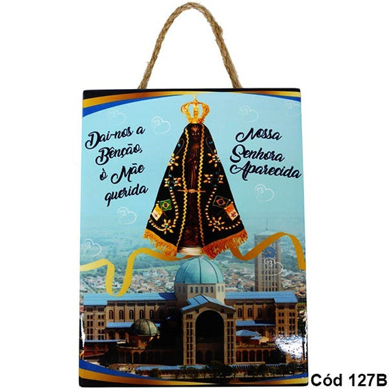 Quadro Enfeite Decorativo Nossa Senhora Aparecida Cód 127b