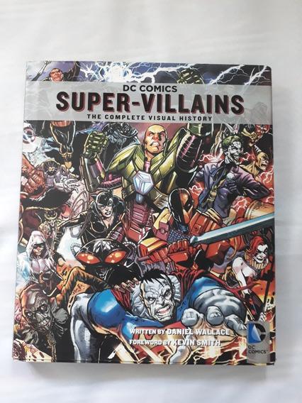 Artbook Dc Comics Super-villains The Complete Visual History