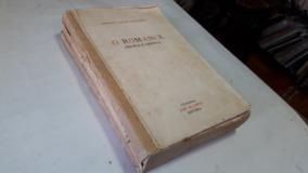 (1019) O Romance Teoria E Critica - Adolfo Casais Monteiro