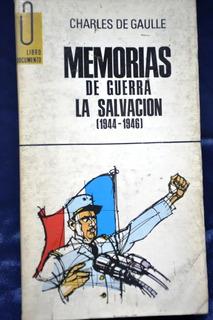 Charles De Gaulle: Memorias De Guerra - La Salvacion