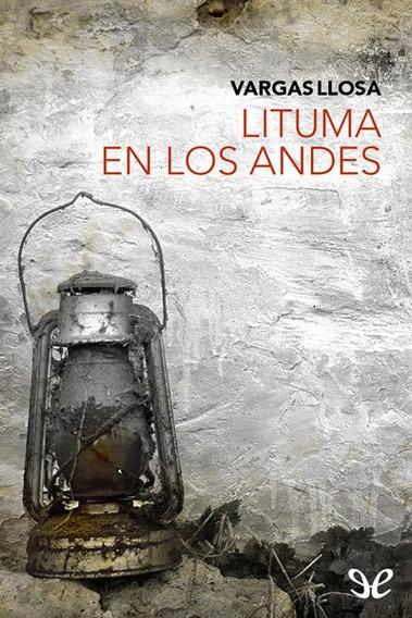Lituma En Los Andes - Mario Vargas Llosa