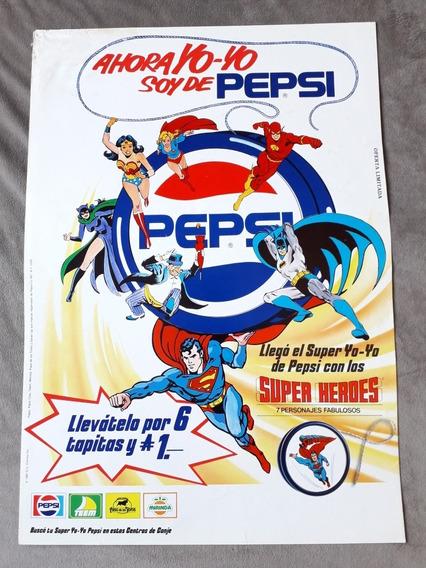 Afiche Publicidad Chapitas Pepsi Mirinda Superhéroes Yo-yo
