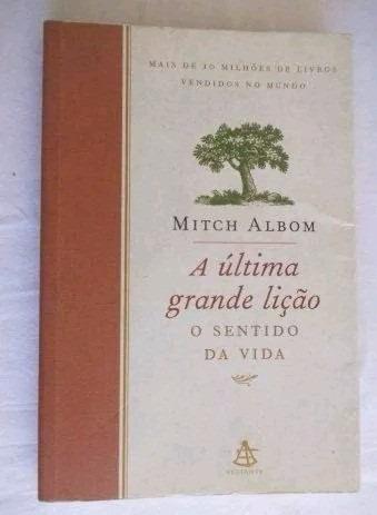 * Livro - A Ultima Grande Lição - Mitch Albon