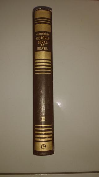 Livro A Historia Geral Do Brasil
