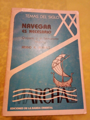 Hugo Alfaro, Navegar Es Necesario Marcha