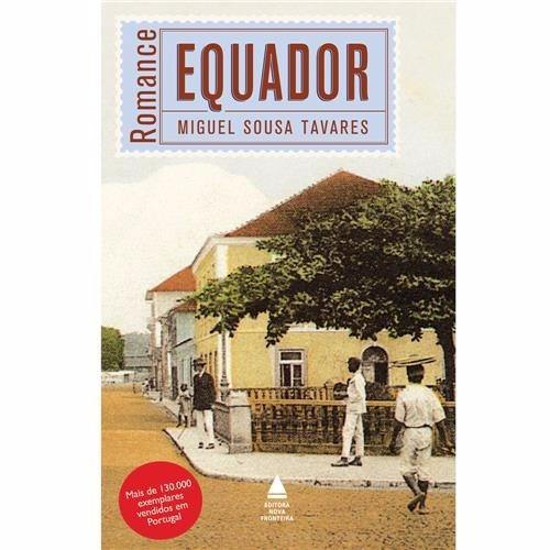 Livro Romance Equador, Miguel Sousa Tavares
