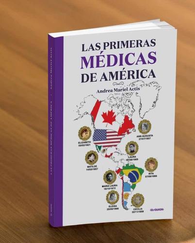 Imagen 1 de 3 de Oferta De Lanzamiento!!! Las Primeras Médicas De América