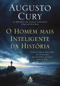 O Homem Mais Inteligente Da História Augusto Cury Frete 9