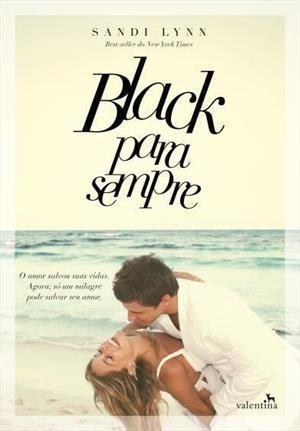Livro Black Para Sempre Autor: Sandi Lynn Editora: Valentina