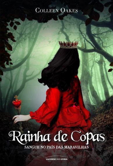 Rainha De Copas- Sangue No Pais Das Maravilhas
