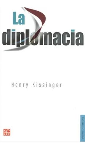 Imagen 1 de 1 de La Diplomacia Henry Kissinger