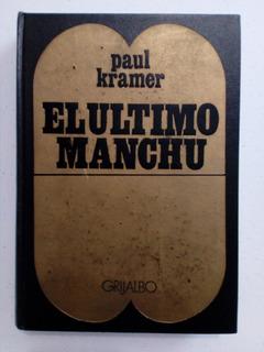 El Ultimo Manchu - Paul Kramer Figuras Imperiales Usado