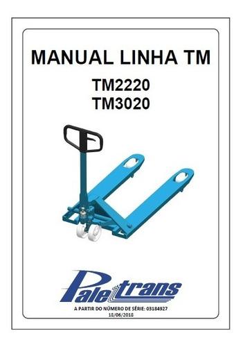 Manual Pecas E Usuario Paletrans Linha Tm2220 Tm3020