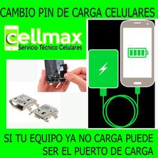 Servicio Técnico Celulares Cambio Pin De Carga Cellmax