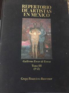 Repertorio De Artistas En México Tomo Iii